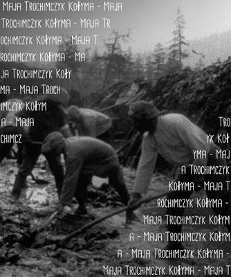 Związek Sybiraków Koło Terenowe w Lubaczowie: Kołyma - Maja Trochimczyk