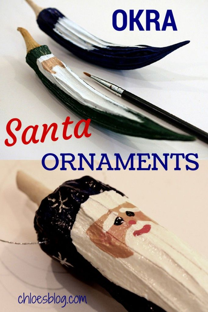 Learn how to make Santa ornaments from okra seed pods. Directions by innkeeper at Big Mill B&B -- inexpensive and easy to make.