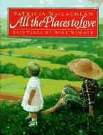 WritingFix: a 6-Trait Writing Lesson inspired by All the Places to Love by Patricia MacLachlan