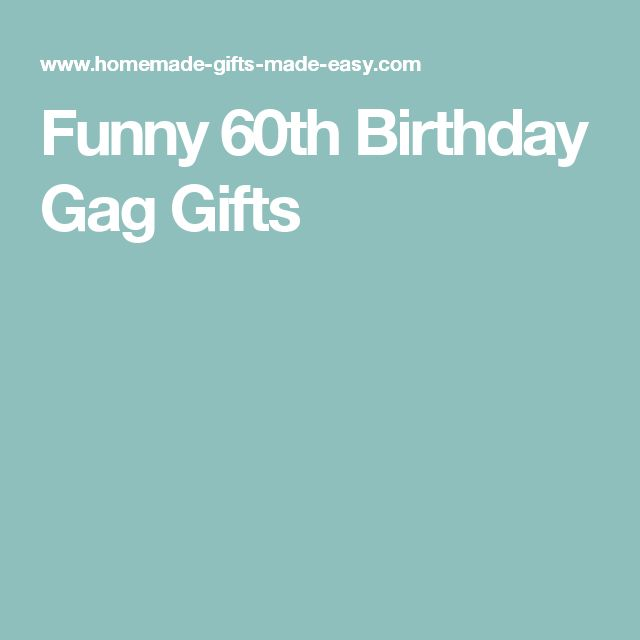 17 Best Ideas About Gag Gifts Birthday On Pinterest