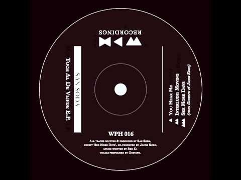 WPH016 San Soda feat Jacob Korn & Gustaph - See More Days