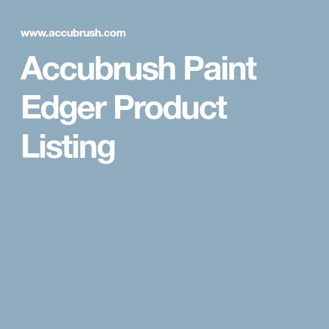 Accubrush Paint Edger Product Listing