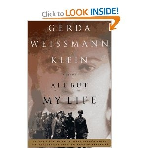 All But My Life - Gerda Weissmann Klein. The Best book I have ever read. I can read it over and over again.