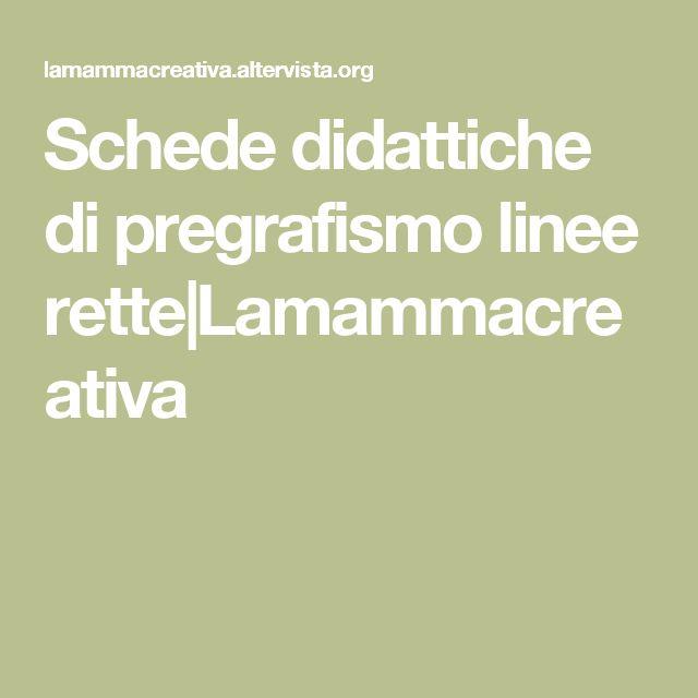 Schede didattiche di pregrafismo linee rette|Lamammacreativa