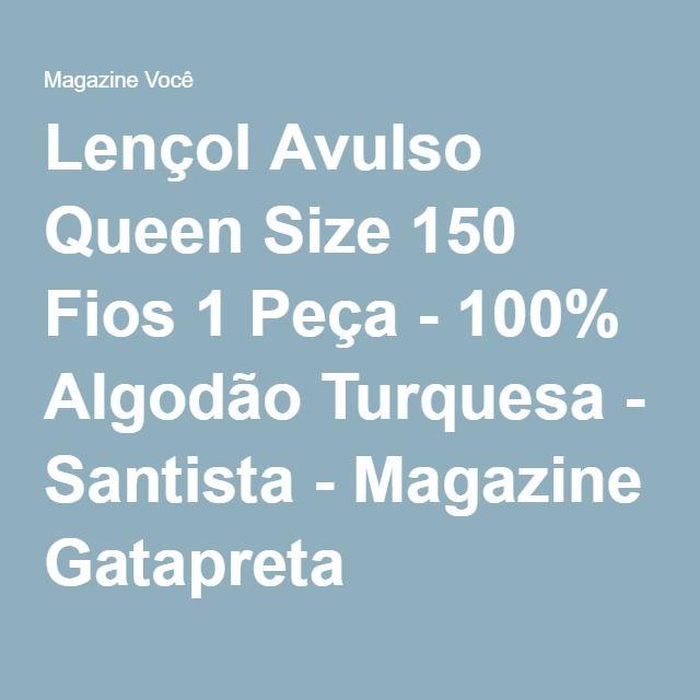 Lençol Avulso Queen Size 150 Fios 1 Peça - 100% Algodão Turquesa - Santista - Magazine Gatapreta