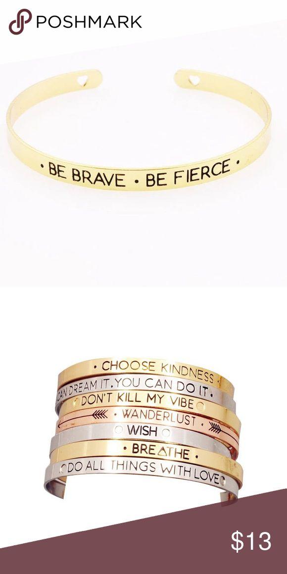 💟Be Brave Be Fierce Bangle💟 Adorable bangle. Brand new. Jewelry Bracelets