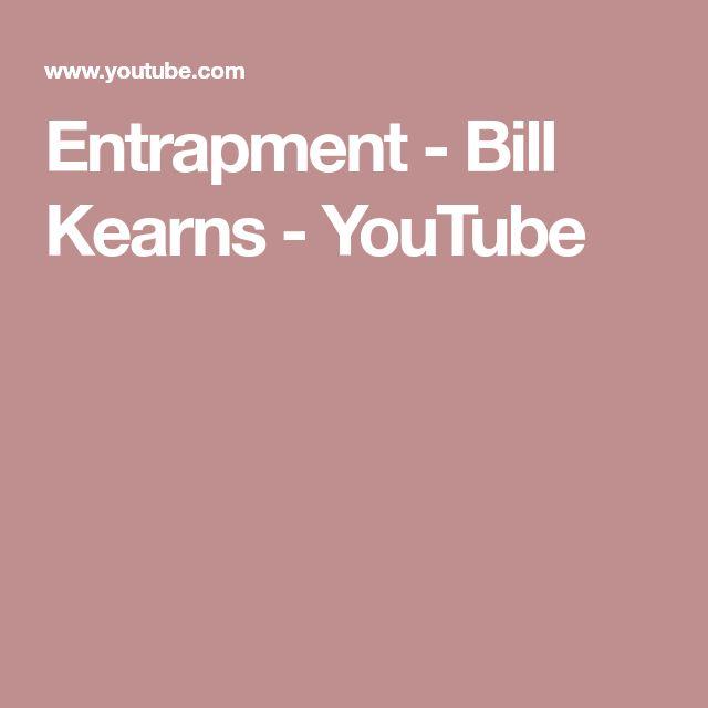 Entrapment - Bill Kearns - YouTube
