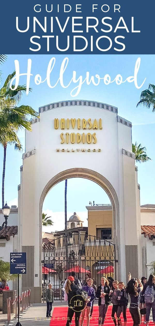 First Timer S Guide To Universal Studios Hollywood California Universal Studios Hollywood Universal Studios Universal Hollywood