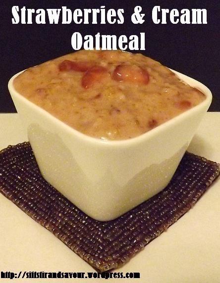 Strawberries & Cream Oatmeal1/4 cup gluten-free steel cut oats (or 1/2 ...