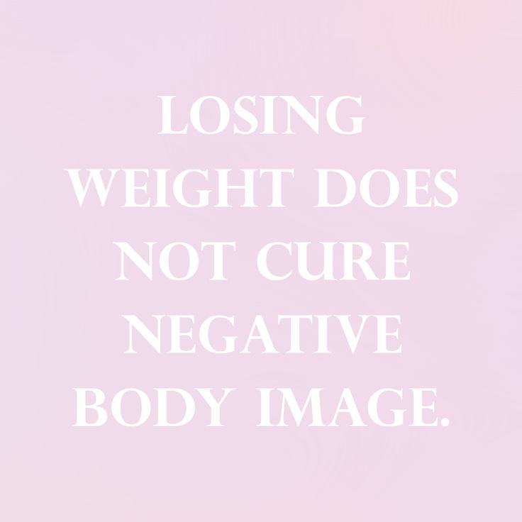 Losing weight does not cure negative body image. That's got to come from inside | follow sophieeleana