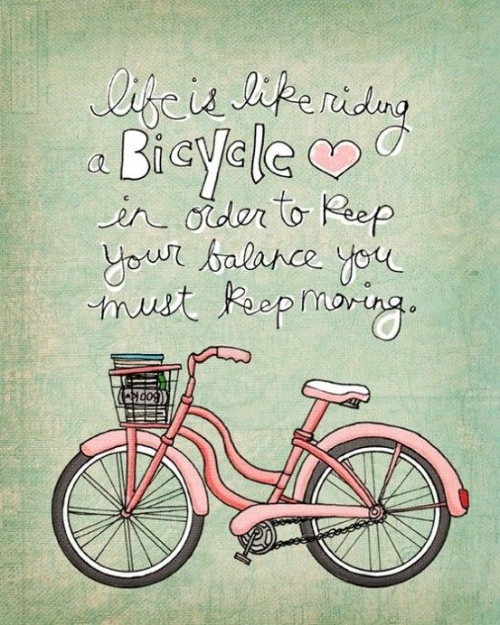 Love this!: Balanced Life, Pink Bike, Quote Balance, Cruiser Bikes, Quotes Inspiration, Bike Wisdom, Pretty True, Inspiration Funny Just Plain, Quotes Phrases