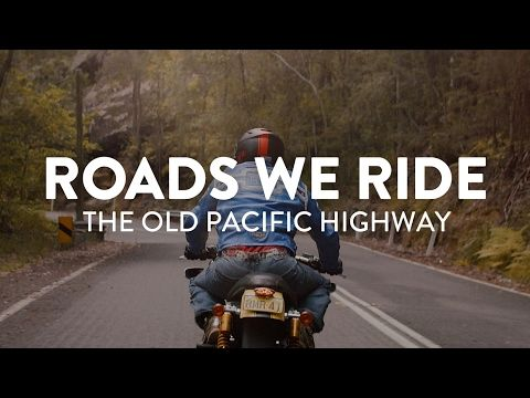 Roads We Ride: The Old Pacific Highway (Ep2) - YouTube