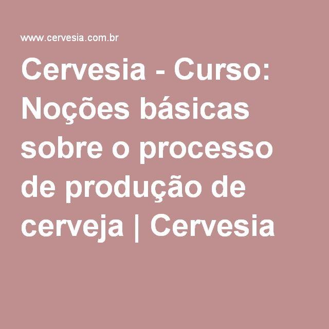 Cervesia - Curso: Noções básicas sobre o processo de produção de cerveja | Cervesia