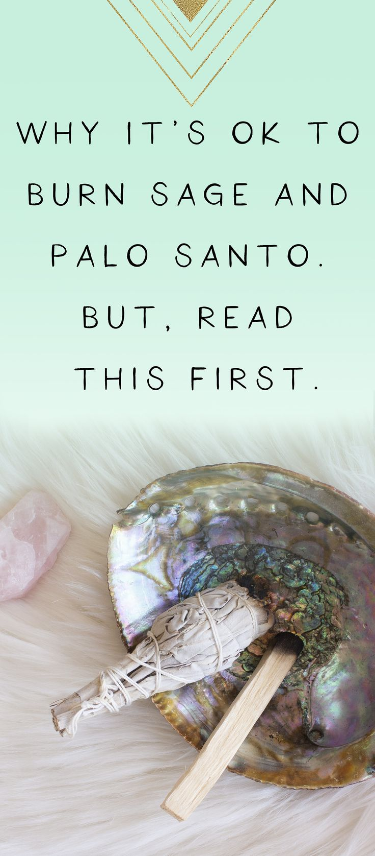 Why It's OK to Burn Sage and Palo Santo But, Read This