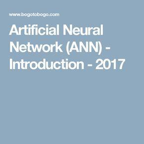 Artificial Neural Network (ANN) - Introduction - 2017