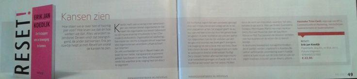 """Super, de recensie die Hanneke Tinor-Centi heeft geschreven over het boek 'RESET!' van Erik Jan Koedijk staat in de nieuwste editie van Managementboek Magazine: """"een helder, transparant en inspirerend geheel"""". #reset #erikjankoedijk #hanneketinorcenti #futurouitgevers"""