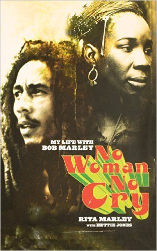 *No Woman, No Cry - My life with Bob Marley* by Rita Marley with Hettie Jones. A unique, intimate biography of Bob Marley by the person who knew him best. Bob Marley is the unchallenged king of reggae and one of music's great iconic figures. Rita Marley was not just his wife and the mother of four of his children but his backing singer and friend, life-long companion and soul mate. More fantastic pictures and videos of *Bob Marley* on: https://de.pinterest.com/ReggaeHeart/