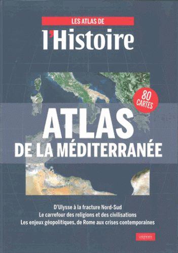 Atlas de la Méditerranée / L'Histoire