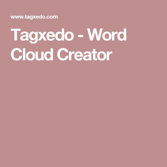 Tagxedo - Word Cloud Creator