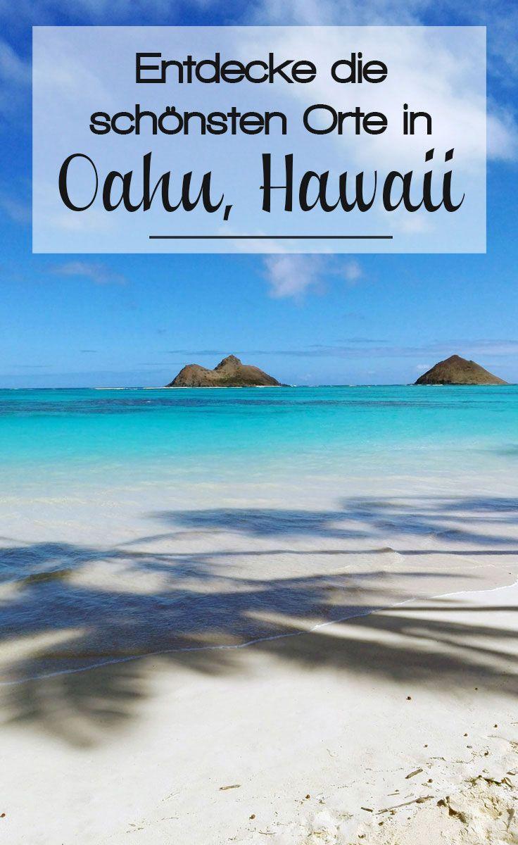 Oahu – traumhafte Sandstrände und die Großstadt Honolulu