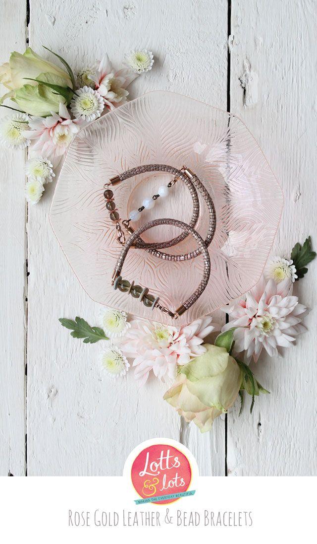 DIY - Rose Gold and Leather Bracelet