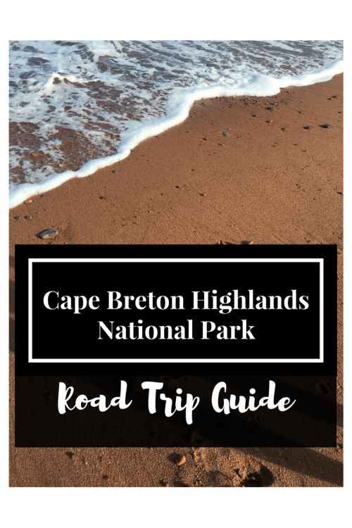 Cape Breton Highlands National Park | Plan your trip to Cape Breton with this handy guide! | Mango About Town