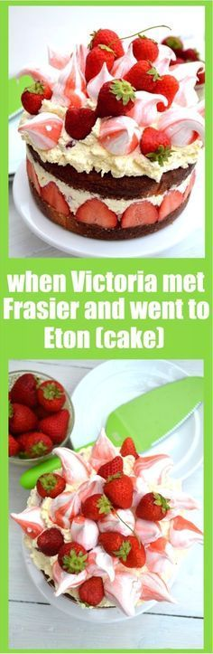 when victoria met frasier and went to eton cake - victoria sponge frasier cake and eton mess all in one!