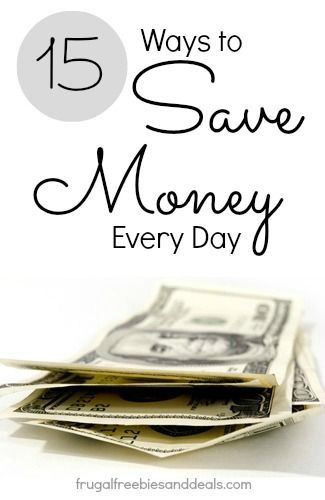 15 Ways to Save Money Every Day