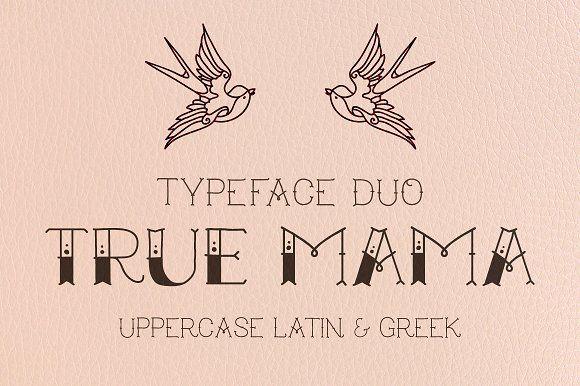 True Mama | Typeface Duo by nantia on @creativemarket