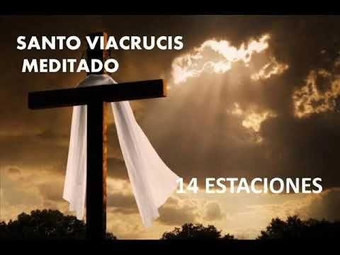 El Rincon de mi Espiritu: Santo Viacrucis meditado -14 Estaciones