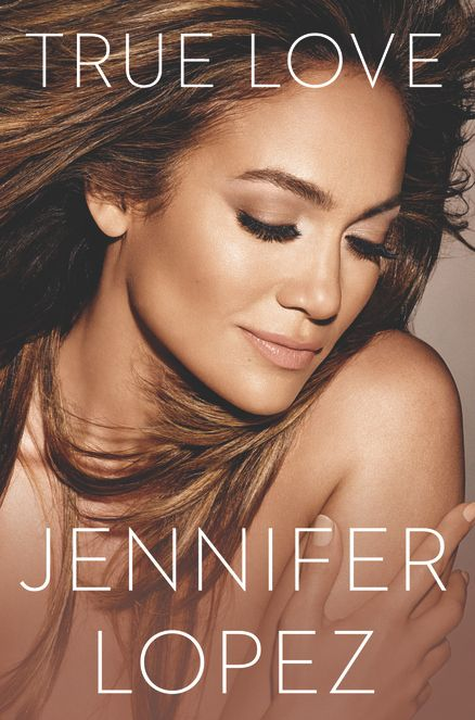 TRUE LOVE by Jennifer Lopez -- In JLo's first ever book, she explores one of her life's most defining periods—the transformative two-year journey of how, as an artist and a mother, she confronted her greatest challenges, identified her biggest fears, and ultimately emerged a stronger person than she's ever been.