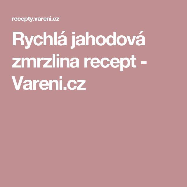 Rychlá jahodová zmrzlina recept - Vareni.cz