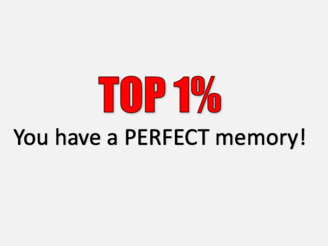 I got: You Passed!! Can You Pass The Impossible Memory Test?