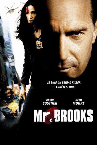 Mr. Brooks (2007) Regarder Mr. Brooks (2007) en ligne VF et VOSTFR. Synopsis: Mari exemplaire, homme d'affaires accompli et père dévoué, Mr. Brooks a tout de l'homm...