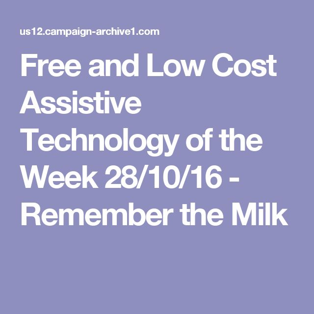 Free and Low Cost Assistive Technology of the Week 28/10/16 - Remember the Milk