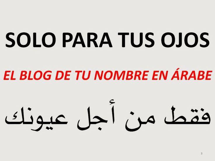 frases en arabe con su significado para tatuajes http://tunombreenarabe.blogspot.com.es/2014/05/en-letras-arabes-nombres-frases.htm