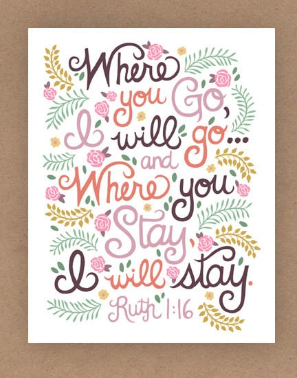 Love the decorative illustrations that fill it in | Ruth 1:16