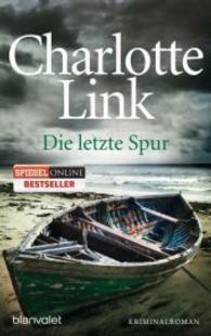 Die letzte Spur : Roman (Blanvalet Tasch... by Link, Charlotte S$22.57 Online Price S$19.18 KPC Member Price