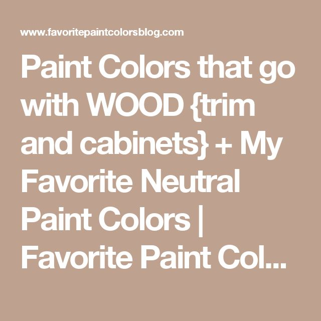 Paint colors that go with wood trim and cabinets my for Neutral green paint colors for kitchen