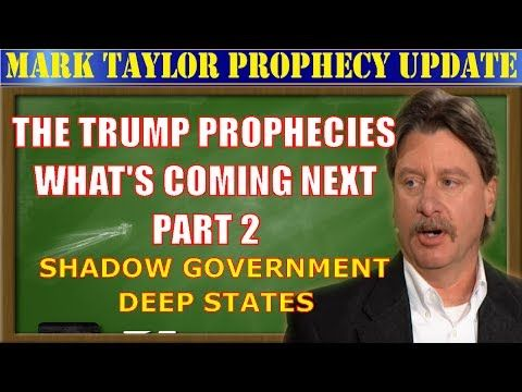Mark Taylor Prophecy Update July 06 2017 - THE TRUMP PROPHECIES | WHAT'S COMING NEXT - PART 2 - YouTube