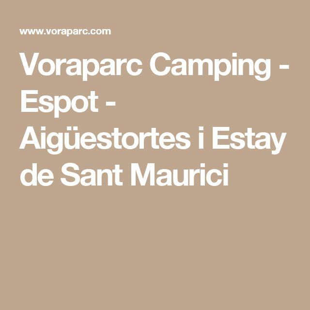Voraparc Camping - Espot - Aigüestortes i Estay de Sant Maurici
