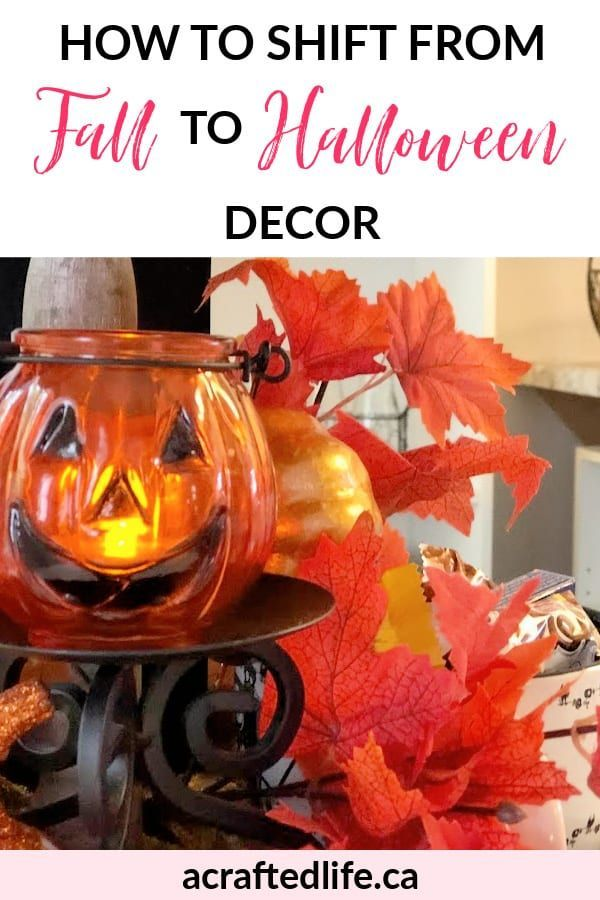 How To Make The Shift From Fall To Halloween Decor Halloween Decorations Fall Crafts Diy Holiday Printables