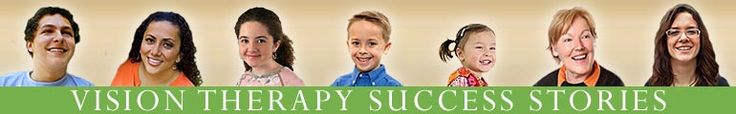 Welcome to the Vision Therapy Success Stories Annex! These stories were written by children, parents, and adults about vision fitness after ...