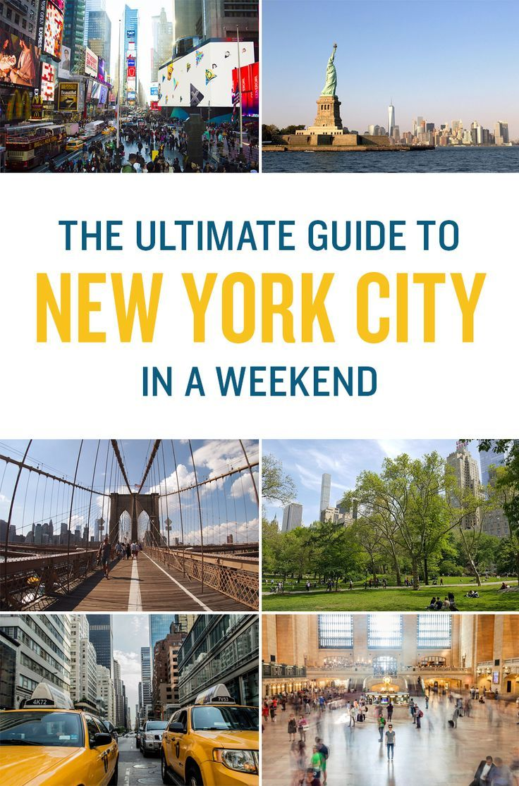 The Ultimate Travel Itinerary to the Perfect Weekend in New York City.