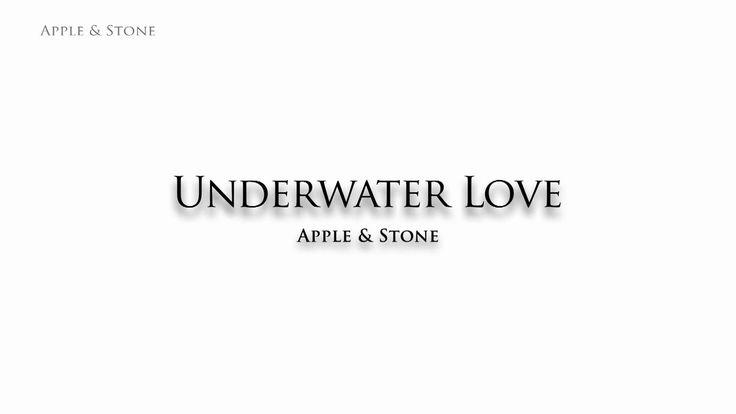 Apple & Stone - UNDERWATER LOVE (1st.Single)  BUY on : Website (Single 1,- USD) - http://www.appleandstone.com