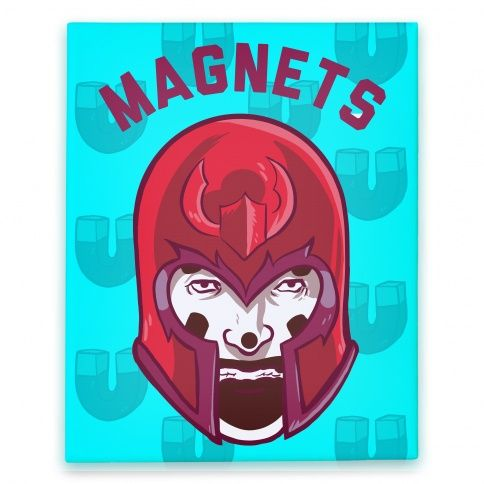 Magnets Canvas Print #magneto #xmen #comics #nerd #icp #juggalo #insaneclownposse #canvas #print