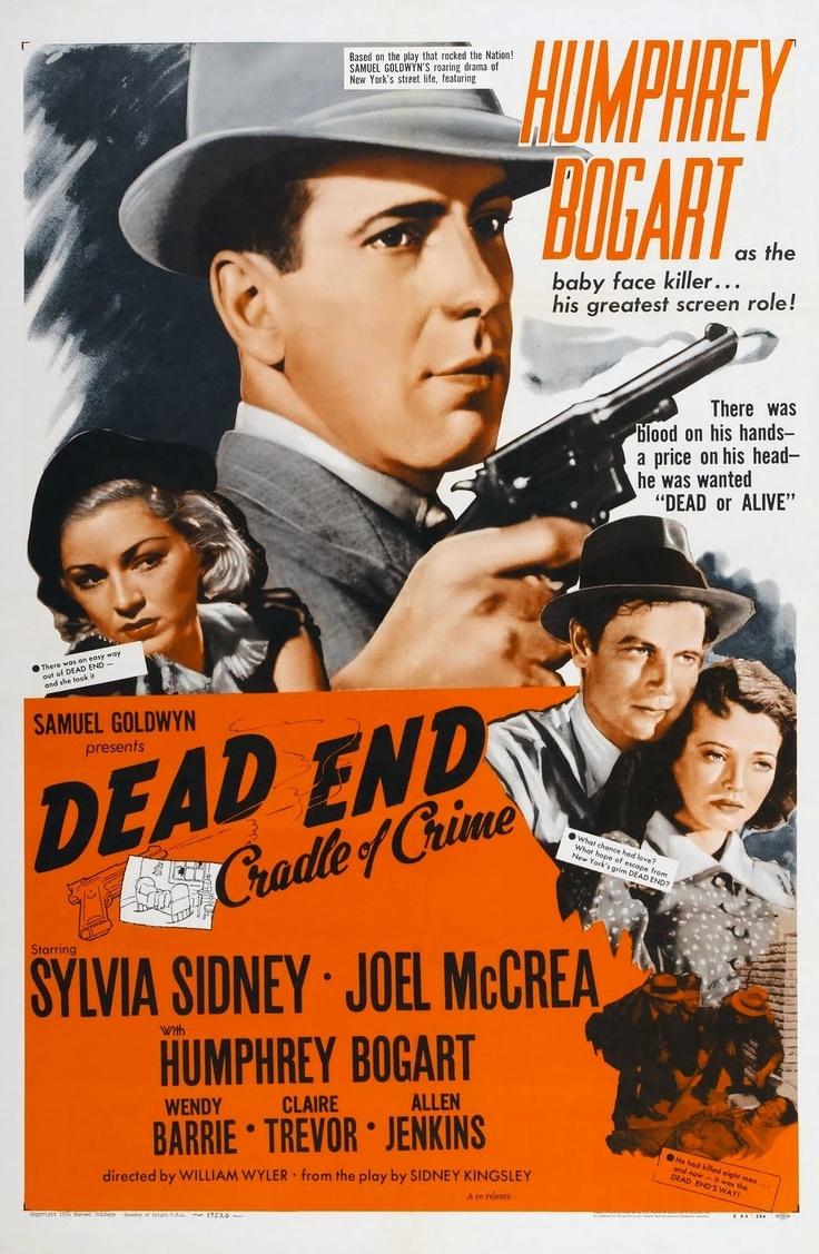 Dead End - William Wyler - 1937 - starring Sylvia Sidney, Joel McCrea and Humphrey Bogart