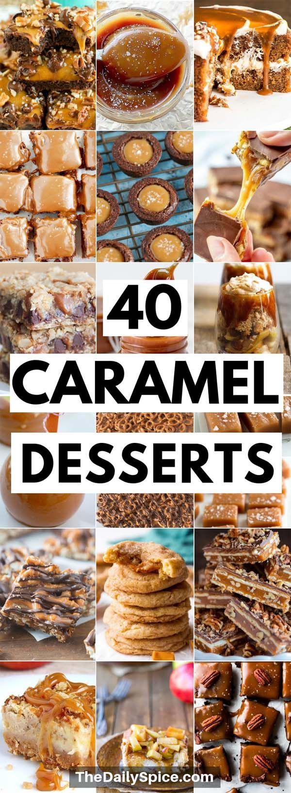 40 Caramel Dessert Recipes: Sticky And Chewy Treat…