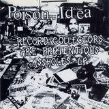 Record Collectors Are Pretentious Assholes [LP] [PA]