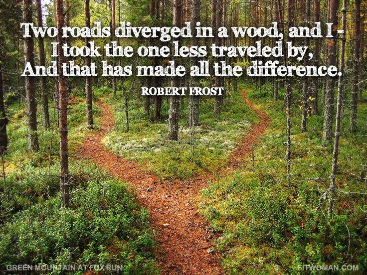 a review of the choices and crossroads we experience in life in the road not taken by robert frost Edward thomas and robert frost and could not readily choose between a life with frost and the pull we evaluate the outcome of the road not taken.